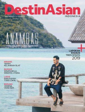 Vol 34 Januari-Maret 2019 - DestinAsian Indonesia